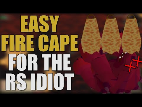 Download Easy Fire Cape For The RuneScape Idiot [OSRS 2019]