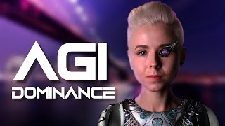 The Dominance of Artificial General Intelligence - AGI The Final Chapter