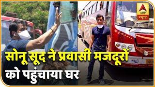 Sonu Sood ने 8 लाख खर्च कर 350 प्रवासी मज़दूरों के Karnataka के Gulbarga जाने का इंतज़ाम किया