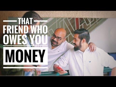 That friend who owes you money | Bekaar Films | Junaid Akram