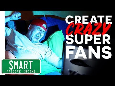 How to Create SUPER Fans (That Will Buy Everything You Create)