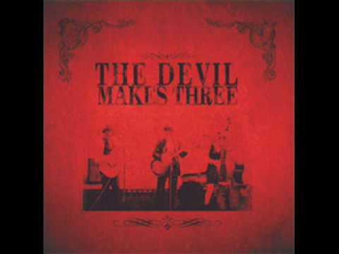 Devil Makes Three - Ten Feet Tall