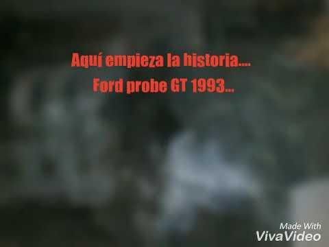 PARTE 1 La historia de mi probe GT 1993 (2008-2018)