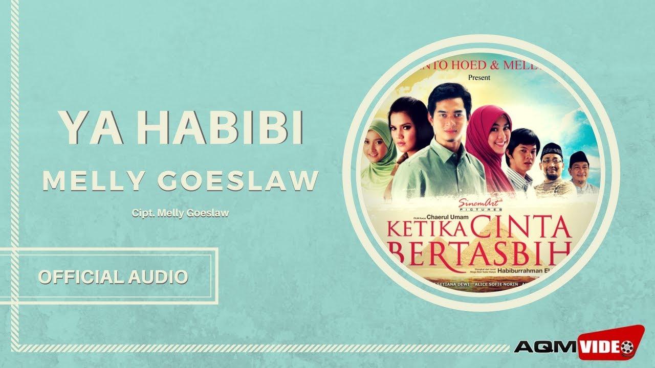 Melly Goeslaw - Ya Habibi