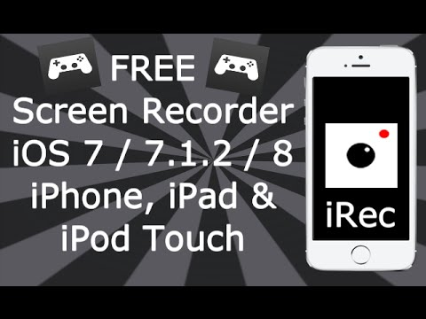 iRec How To Screen Record On iOS 7 / 8 FREE NO JAILBREAK iPhone, iPad & iPod Touch