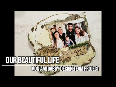 Our Beautiful Life MAG DT Project