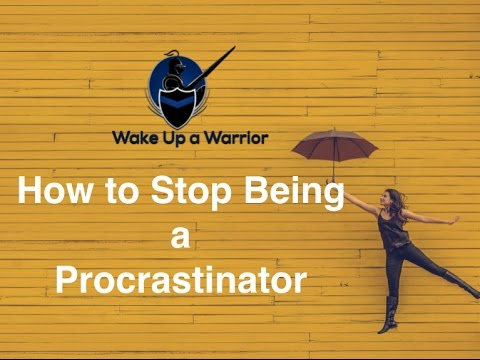 How to Stop Being a Procrastinator -
