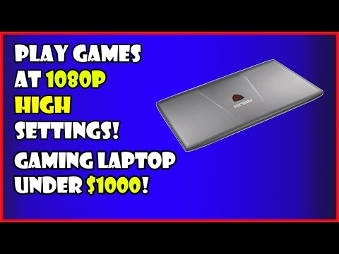 Best Gaming Laptop Under $1000 Dollars 2016