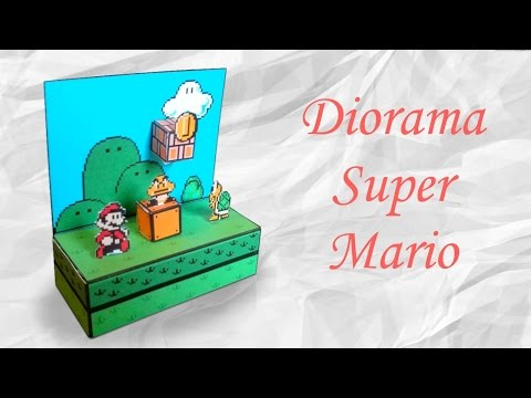 Papercraft : Comment faire un diorama Super Mario !