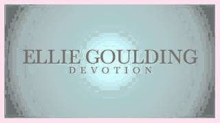 Ellie Goulding - Devotion (snippet)