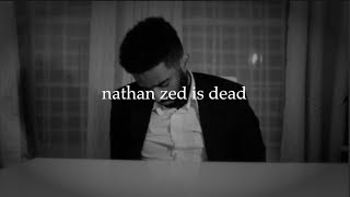 nathan zed is dead