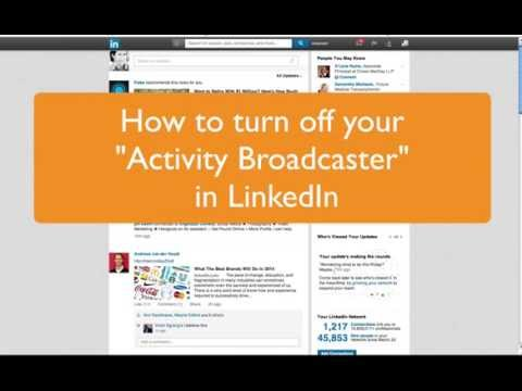 Turn off LinkedIn Activity Broadcaster when updating your profile