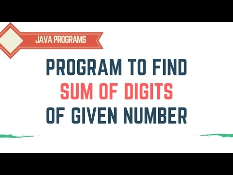 Program to find sum of digits of given numbers - Algorithm - Flowchart - Complete Implementation