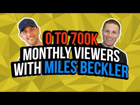 From 0 to 700,000 Viewers A Month  [Miles Beckler & Ask-Angels.com]