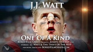 Jj Watt One Of A Kind