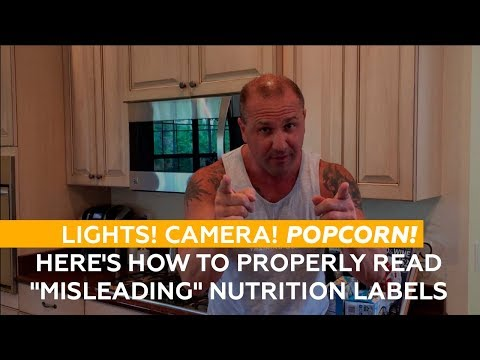 Lights! Camera! Popcorn! Here's how to properly read 'misleading' nutrition labels