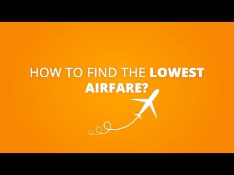 How to find the lowest Airfares