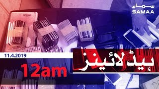 Samaa Headlines - 12AM - 11 April 2019