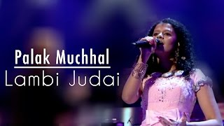 Lambi Judaai - Palak Muchhal | Live at Royal Albert Hall, London | Reshma Tribute