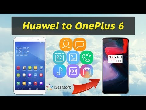 How to Transfer Data from Huawei to OnePlus 6