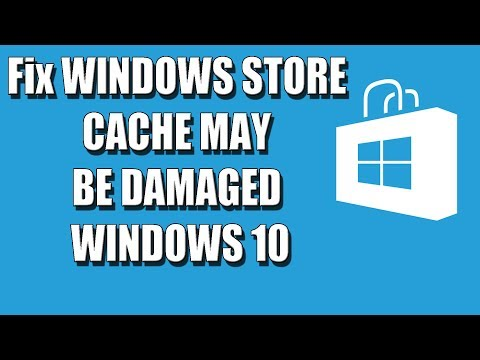 Windows Store Cache May Be Damaged Fix Windows 10