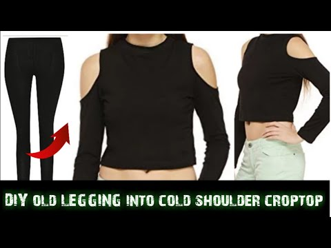 Convert/Recycle/Reuse Old Leggings into cold shoulder crop top Only in 2 minutes/old leggings reuse|