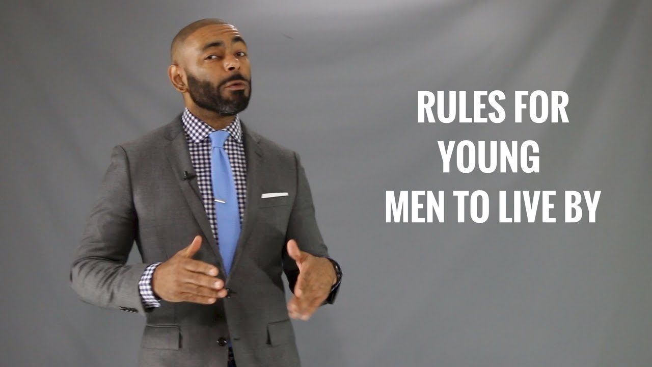 25 Rules Young Men Should Live By/Rules Men Should Live By