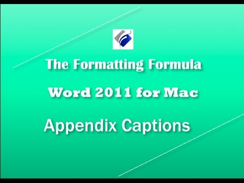 Word 2011 for MAC   Appendix Captions Extended