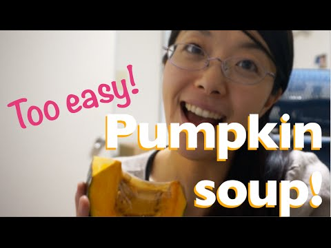 Too easy Pumpkin soup recipe ( Japanese toddler chatting in the end )