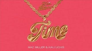 Free Nationals, Mac Miller, Kali Uchis - Time (Audio)