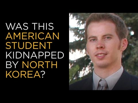 Was This American Student Kidnapped by North Korea to Tutor Kim Jong Un?