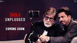 Unplugged Teaser | Amitabh Bachchan | Shah Rukh Khan | Badla Promotions