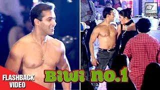 20 Years Of Biwi No 1: When Salman Khan Was Seen Roaming Shirtless On the Sets   LehrenTV