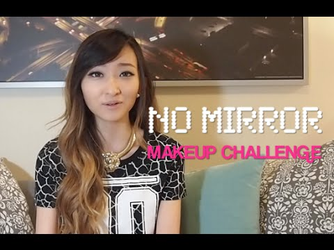 No Mirror Makeup Challege (Giveaway Closed!)
