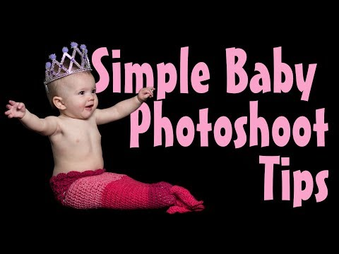 Tips on how to do a simple photoshoot with a baby.