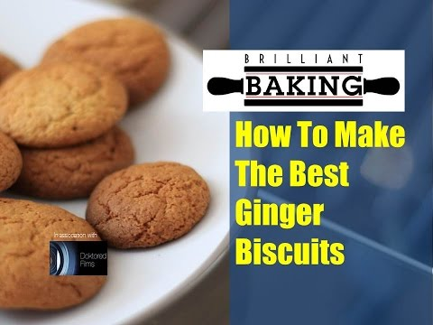 How To Make The Best Ginger Biscuits - The Brilliant Baking Show