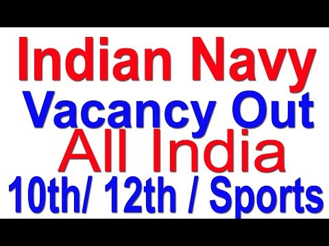 Indian Navy Defence Job vacancy Out for 10th/12th/ Sports 2017 | MR | SSR