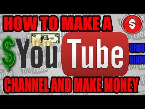 how to make a youtube channel and make money [FULL TUTORIALS]