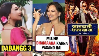 Sonakshi Sinha REACTS on Khandani Shafakhana & Dabangg 3