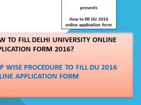 How to Fill DU 2016 Application form - Step-by-Step Guide