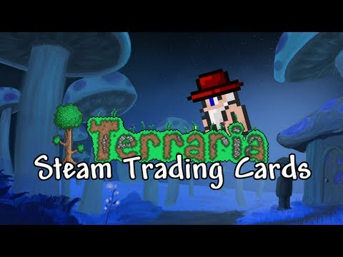 Terraria - STEAM TRADING CARDS   COLLECTION   TUTORIAL   CRAFTING