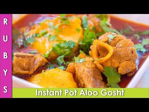 Instant Pot Aloo Gosht Recipe in Urdu Hindi Goat Curry with Potatoes - RKK