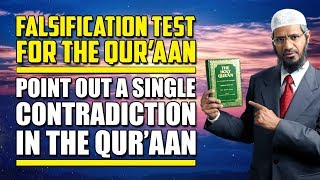Falsification Test for the Quran – Point Out a Single Contradiction in the Quran - Dr Zakir Naik