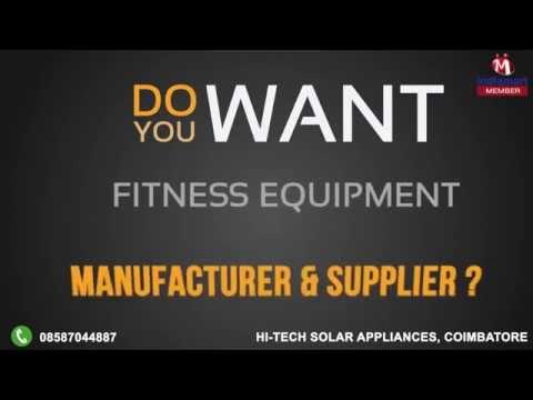 Fitness Equipment by Hi-Tech Solar Appliances, Coimbatore