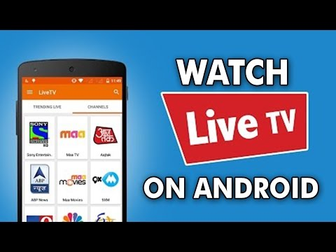 Watch Live TV on Android For Free