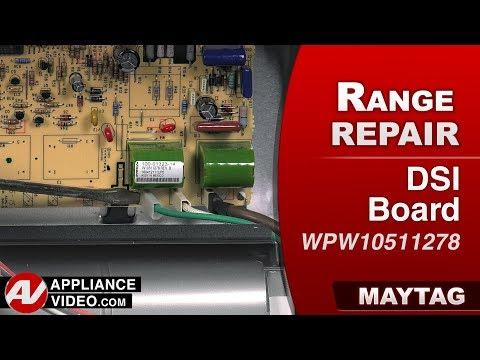 Maytag Range - Oven - DSI Board - Diagnostic & Repair