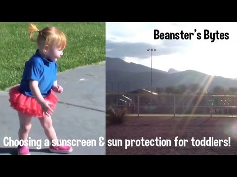 How to choose a sunscreen! toddlers, babies and the whole family!