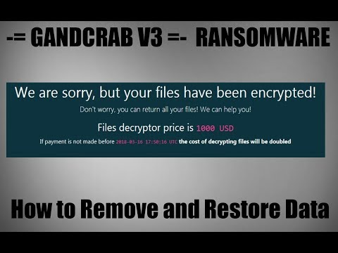 GANDCRAB V3  Virus - Remove + Restore  .CRAB Encrypted Files