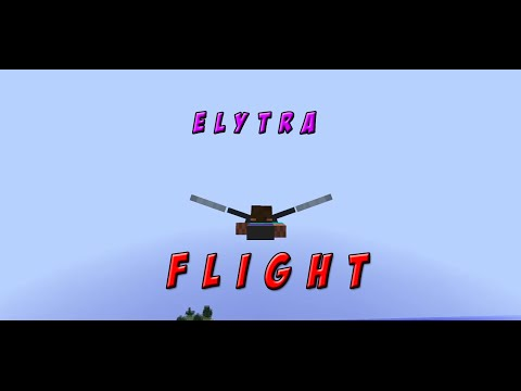 Minecraft | I BELIEVE I CAN FLY | Elytra Glide/Flight