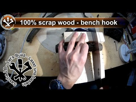 Making a Bench Hook - Quick and Dirty - Sascha LB